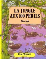 Couverture La Jungle aux 100 périls