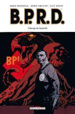 Couverture Champ de bataille - B.P.R.D., tome 8