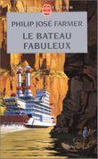 Couverture Le Bateau fabuleux - Le Fleuve de l'éternité, tome 2