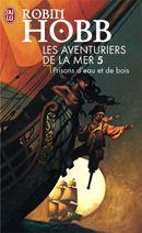 Couverture Prisons d'eau et de bois - Les Aventuriers de la mer, tome 5