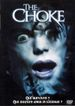 Affiche The Choke