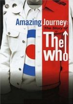 Affiche Amazing Journey : the Story of The Who
