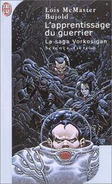 Couverture L'Apprentissage du guerrier - La Saga Vorkosigan, tome 4