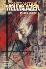 Couverture Péchés originels - Hellblazer, tome 1