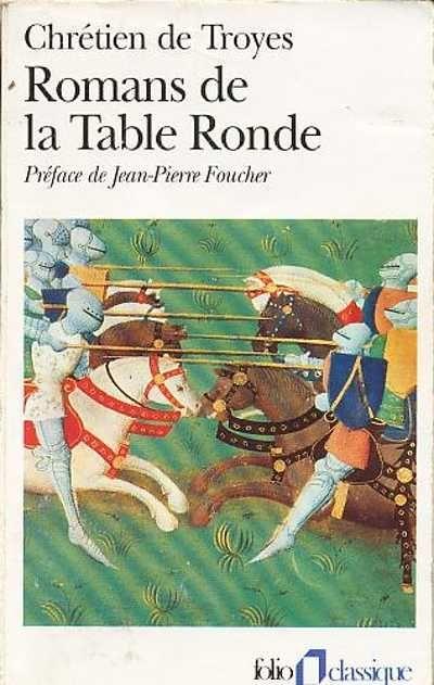 Romans De La Table Ronde Chr Tien De Troyes Senscritique