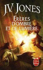 Couverture Frères d'ombre et de lumière, Le livre des mots, tome 3