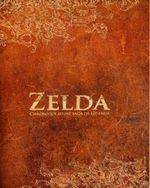 Couverture Zelda, chronique d'une saga légendaire