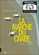 Couverture La Condition des crabes - La Marche du crabe, tome 1