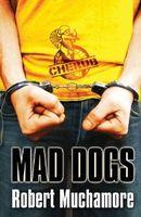 Couverture Mad Dogs - Cherub, Mission 8