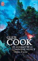Couverture Rêves d'acier - Les Annales de la compagnie noire, tome 5