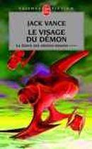 Couverture Le Visage du démon - La Geste des princes-démons, tome 4