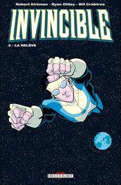 Couverture La Relève - Invincible, tome 3