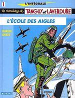 Couverture L'École des aigles - Les Aventures de Tanguy et Laverdure, tome 1