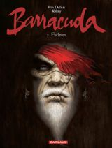 Couverture Esclaves - Barracuda, tome 1