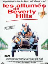 Affiche Les Allumés de Beverly Hills