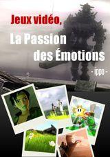 Couverture Jeux Vidéo : La Passion des Émotions
