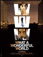 Affiche WWW : What a Wonderful World
