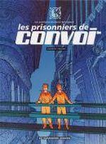 Couverture Les prisonniers de Convoi