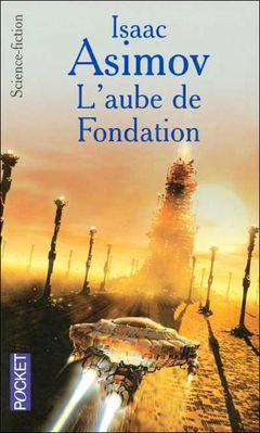 Couverture L'Aube de Fondation
