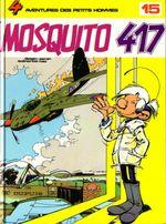 Couverture Mosquito 417 - Les Petits hommes, tome 15