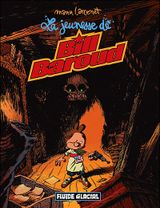 Couverture La Jeunesse de Bill Baroud - Bill Baroud, tome 4