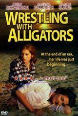 Affiche Wrestling with Alligators