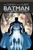 Couverture Batman : Qu'est-il arrivé au chevalier noir ?