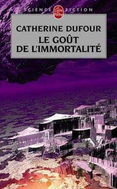 Couverture Le Goût de l'immortalité