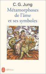 Couverture Métamorphoses de l'âme et ses symboles