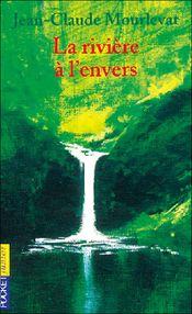 Couverture La rivière à l'envers
