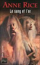 Couverture Le Sang et l'Or - Chroniques des vampires, tome 8