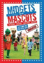 Affiche Midgets vs Mascots