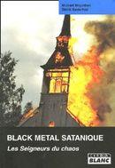Couverture Black Metal Satanique : Les Seigneurs du Chaos