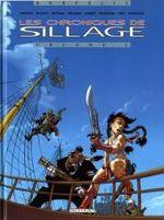 Couverture Les Chroniques de Sillage : Volume 1