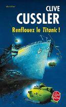 Couverture Renflouez le Titanic !
