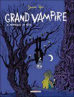 Couverture Mortelles en tête - Grand Vampire, tome 2