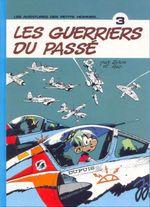 Couverture Les Guerriers du passé - Les Petits hommes, tome 3