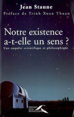 Couverture Notre existence a-t-elle un sens ?