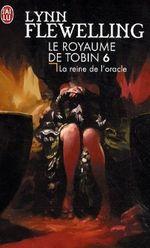 Couverture La reine de l'Oracle - Le Royaume de Tobin, tome 6