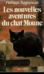 Couverture Les Nouvelles aventures du chat Moune