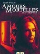 Affiche Amours Mortelles