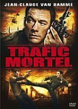 Affiche Trafic mortel