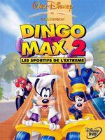 Affiche Dingo et Max 2 : Les Sportifs de l'extrême