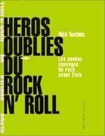 Couverture Héros oubliés du rock'n'roll