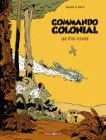 Couverture Opération Ironclad - Commando Colonial, Tome 1