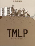 Couverture TMLP : Ta mère la pute