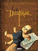Couverture Le Manuscrit - Le Décalogue, tome 1