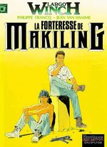 Couverture La Forteresse de Makiling - Largo Winch, tome 7