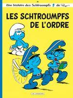 Couverture Les Schtroumpfs de l'ordre - Les Schtroumpfs, tome 30