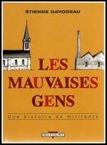 Couverture Les Mauvaises Gens : Une histoire de militants